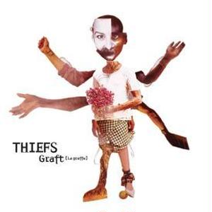 7/21以降 - Thiefs / Graft -国内盤- [CD]