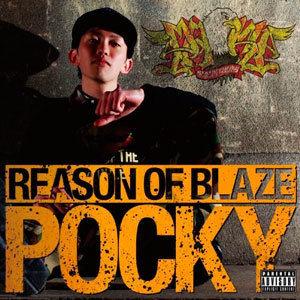 POCKY / REASON OF BLAZE [CD]