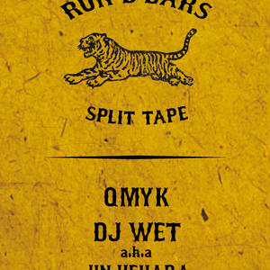 RUN D BARS(QMYK&DJ WET a.k.a JIN UEHARA) /RUN D BARS SPLIT TAPE [TAPE]