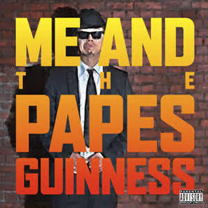 GUINNESS / ME AND THE PAPES [CD]