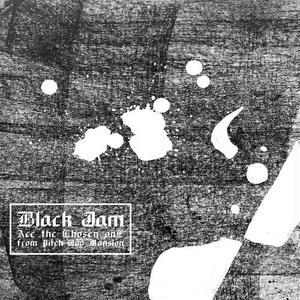 Ace the Chosen onE / Black Jam [CD]