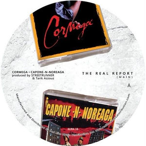 7月下旬 - CORMEGA X CAPONE-N-NOREAGA / THE REAL REPORT [7INCH]
