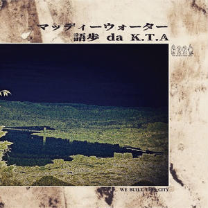語歩 da K.T.A / マッディーウォーター [CD]