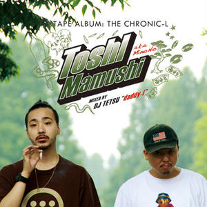 TOSHI a.k.a 美濃の蝮 / THE CHRONIC-L [CD]