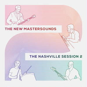 The New Mastersounds / The Nashville Session 2 [LP]