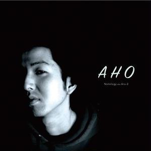 Notology aka Aru-2 / A H O [CD]