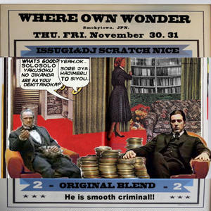 ISSUGI & DJ SCRATCH NICE / Where Own Wonder [MIX CD]