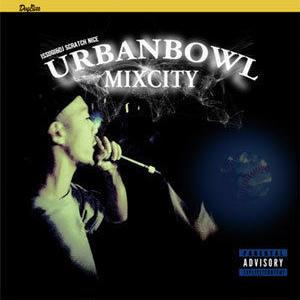 ISSUGI & DJ SCRATCH NICE / UrbanBowl Mixcity EP [10INCH]
