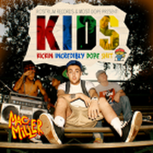 予約 - MAC MILLER / KIDS [2LP]