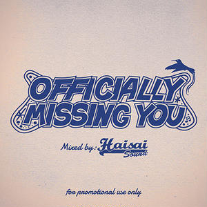 Haisai Sound / Missing You [MIX CD]