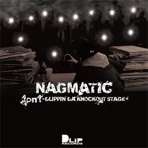 NAGMATIC / 1on1 -DLIPPIN' DA KNOCKOUT STAGE- [CD]