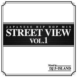DJ 5-ISLAND / STREET VIEW VOL.1 [MIX CD]