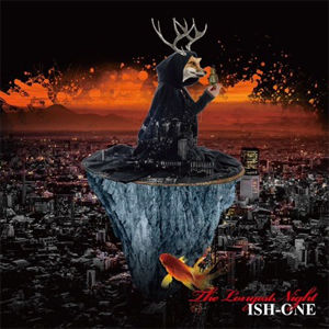 ISH-ONE - THE LONGEST NIGHT [CD]