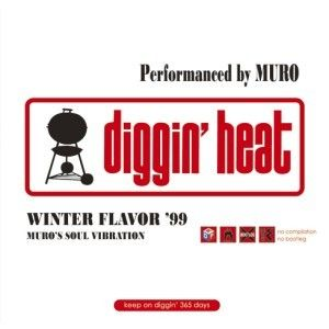 Muro / Diggin'Heat Winter Flavor'99-Remaster Edition- [2MIX CD]