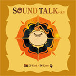 DJ ZEEK x DJ ZORZI/SOUND TALK VOL.3 [MIX CD]