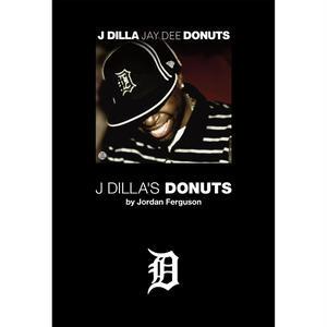ジョーダン・ファーガソン/  J・ディラと《ドーナツ》のビート革命 [BOOK]