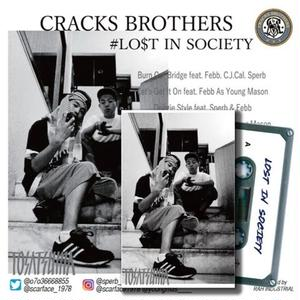 11/2 - CRACKS BROTHERS / LOST IN SOCIETY [CD+TAPE]