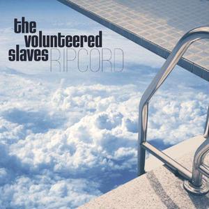VOLUNTEERED SLAVES / Ripcord 【輸入盤国内仕様】[CD]