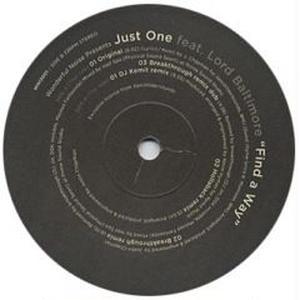 Just One Feat.Lord Baltimore / Find A Way -inc.breakthrough Remix- [12inch]