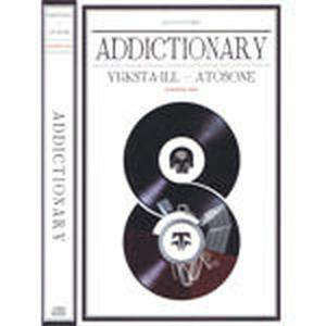 YUKSTA-ILL & ATOSONE / ADDICTIONARY [MIX CD]