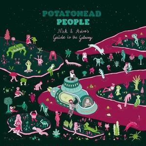 "POTATOHEAD PEOPLE (Nick Wisdom + AstroLogical) / NICK & ASTRO'S GUIDE TO THE GALAXY ""帯付国内盤仕様"" [CD]"