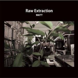 WATT / RAW EXTRACTION [CD]