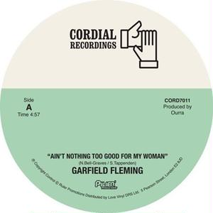 GARFIELD FLEMING / AIN'T NOTHING TOO GOOD FOR MY WOMAN/HUSTLIN'(ACOUSTIC VERSION) [7INCH]