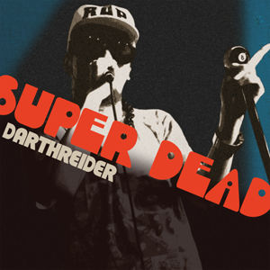 DARTHREIDER - SUPER DEAD [CD]
