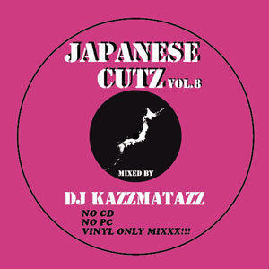 DJ KAZZMATAZZ - JAPANESE CUTZ VOL.8 [MIX CD]