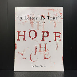 """A Letter To True"" Bruce Wever"