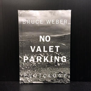 NO VALET PARKING Bruce Weber