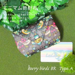ミニマム折財布 ☆ Berry birds ☆