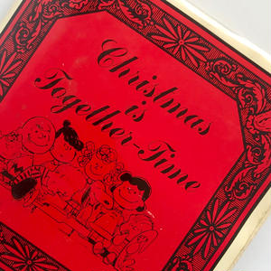 Title/ Christmas is Together Time Author/ Charles M.Schulz