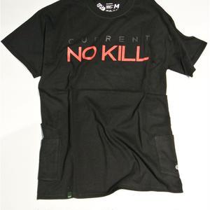 NO KILL [BLACK]