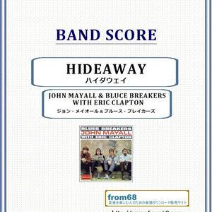 ジョン・メイオール & ブルース・ブレイカーズ  With エリック・クラプトン (ERIC CLAPTON ) / ハイダウェイ(HIDEAWAY) バンド・スコア(TAB譜) 楽譜