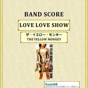 ザ・イエロー・モンキー(THE YELLOW MONKEY) / LOVE LOVE SHOW バンド・スコア(TAB譜) 楽譜