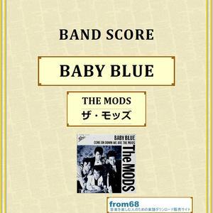 THE MODS(ザ・モッズ) / BABY BLUE バンド・スコア(TAB譜) 楽譜