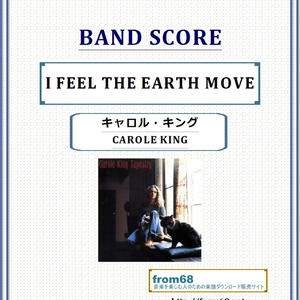キャロル・キング(CAROLE KING)  /  I FEEL THE EARTH MOVE バンド・スコア(TAB譜)  楽譜