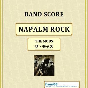 THE MODS(ザ・モッズ) / NAPALM ROCK バンド・スコア(TAB譜) 楽譜