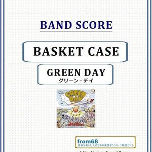 グリーン・デイ(GREEN DAY) / BASKET CASE (バスケット・ケース) バンド・スコア(TAB譜) 楽譜