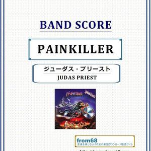 ジューダス・プリースト(JUDAS PRIEST) / PAINKILLER(ペインキラー) バンド・スコア 楽譜