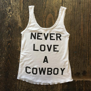 """[USED] """"NEVER LOVE A COWBOY""""タンク"""