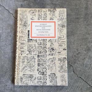 インゼル文庫Nr.462「SCHRIFT UND BUCHMALEREI DER MAYA-INDIANER」