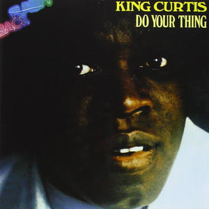 Do Your Thing / King Curtis