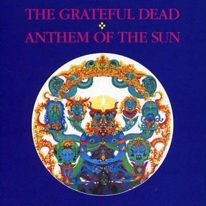 The Grateful Dead ‎/ Anthem Of The Sun