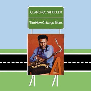 New Chicago Blues / Clarence Wheeler