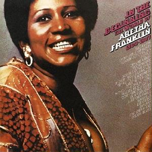 In The Beginning: The World Of Aretha Franklin / Aretha Franklin