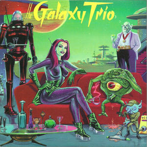 Cocktails With Gravity Girl / The Galaxy Trio