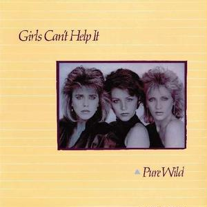 Pure Wild / Girl's Can't Help It