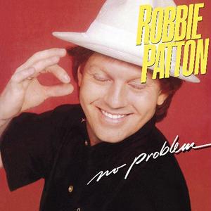 No Problem / Robbie Patton